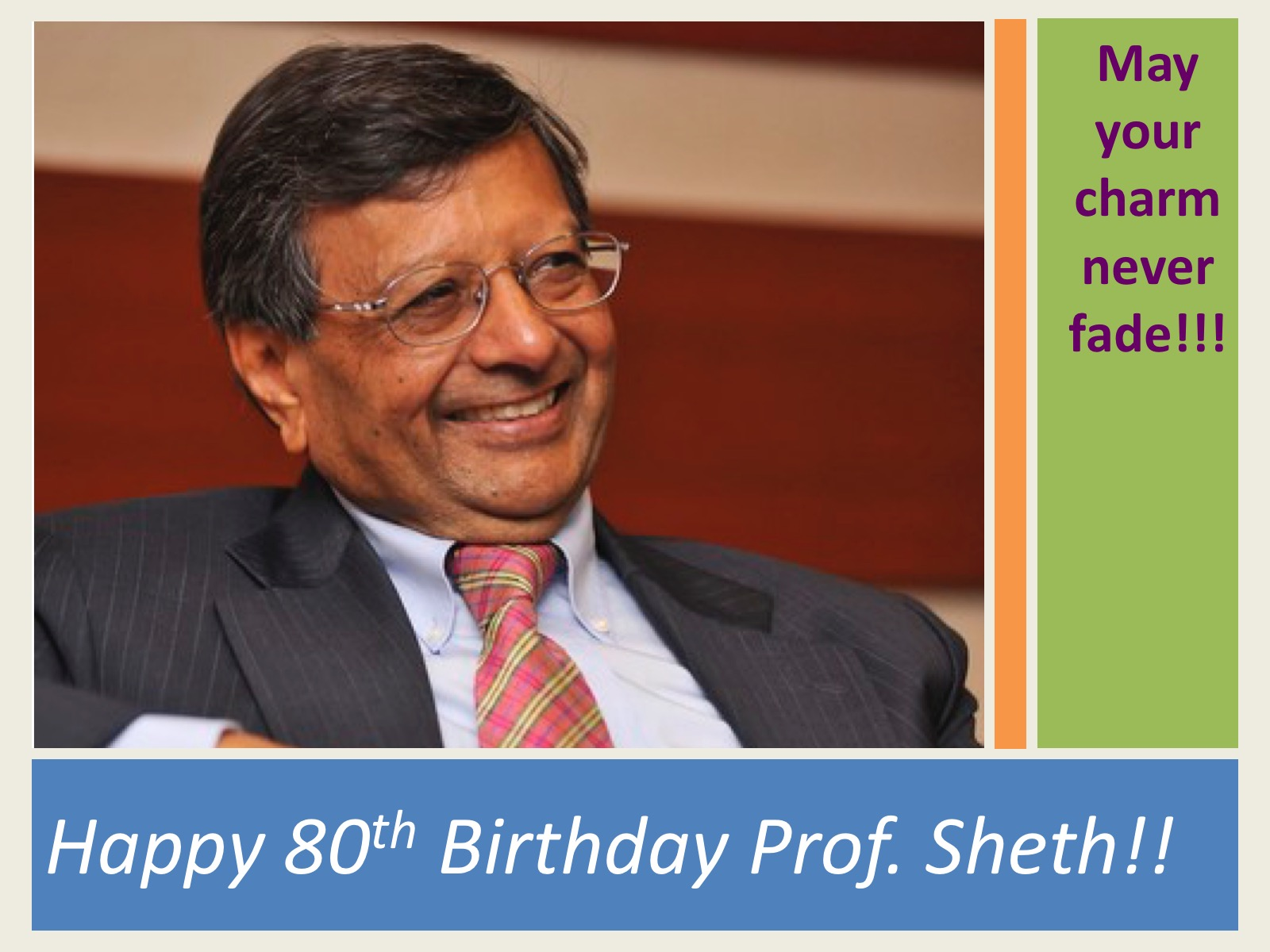 Founder Dr. Jagdish Sheth Turns 80